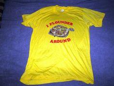 I Flounder Around vintage 80s shirt Screen Stars fish Yellow soft 50 50 #ScreenStars #GraphicTee