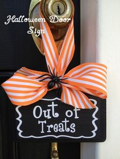 Great for craft sale! DIY Tutorial for orange & black Halloween chalkboard door hanger/ sign @ 11 Magnolia Lane. Tell small trick or treaters that you're Out of Treats and candy or warn the older ones that it's too late to ring the bell! Halloween Tableau, Diy Halloween, Dulces Halloween, Holidays Halloween, Halloween Treats, Happy Halloween, Halloween Decorations, Halloween Signs, Halloween Crafts To Sell