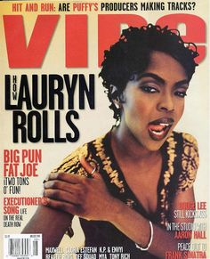 Lauryn Hill - Vibe Magazine 1998.  Had to do it 'cause L Boogie is on the cover and K.P.& Envi at the bottom.<3<3 #thosewerethedays