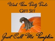 JUST CALL Me PUMPKIN Wash Them Dirty Duds Set by YellowEpiphanies