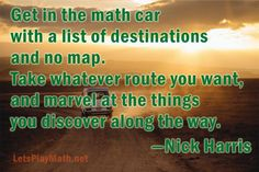 Get in the Math Car Today Quotes, S Quote, Along The Way, Kids Learning, Homeschool, Teaching, Thoughts, Education, Math
