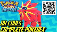 Pokémon Sun and Moon - Complete Pokédex (ALL QR Codes & Shinies)