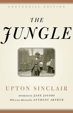The Jungle, Upton Sinclair, 1906 For decades, American students have studied muckraking and yellow journalism in social studies lessons about the industrial revolution, with The Jungle headlining the unit. And yet, the dangerous and purportedly socialist views expressed in the book and Sinclair's Oil led to its being banned in Yugoslavia, East Germany, South Korea and Boston