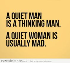 Funny pictures about Types of quiet people. Oh, and cool pics about Types of quiet people. Also, Types of quiet people photos. Great Quotes, Quotes To Live By, Me Quotes, Inspirational Quotes, Humorous Quotes, Funny Sayings, Sensible Quotes, Message Quotes, Quotes Images