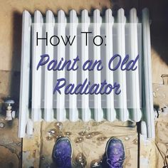 There's no reason to hide an ugly radiator when you know how to make it beautiful in just a few easy steps over the weekend. Learn how to paint an old radiator with these 5 simple steps anyone can do.