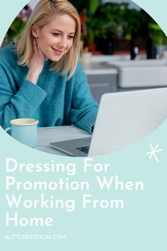Moving your career forward when you're working from home may seem like a challenge. However, you have the power to influence your luck by making your virtual profile more appealing. Dressing for a virtual work environment is a strategic exercise that can drive success.