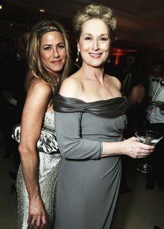 Meryl and Jennifer Aniston.