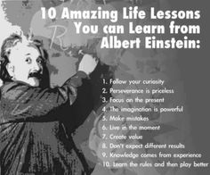 10 Amazing Life Lessons from Albert Einstein. #10 is the best!