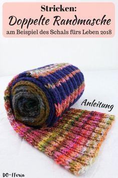 Doppelte Randmasche stricken am Beispiel des Schals fürs Leben 2018 Double edge stitch knit on the example of the scarf for life 2018 Knitting Blogs, Easy Knitting, Knitting For Beginners, Knitting Needles, Knitting Patterns, Knitted Blankets, Knitted Hats, Crochet Diy, Beginner Crochet