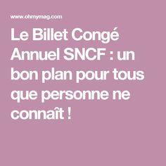 Le Billet Congé Annuel SNCF : un bon plan pour tous que personne ne connaît !