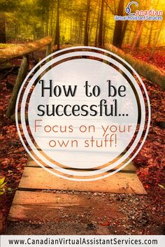 How to be successful.Focus on your own stuff! Top Quotes, Best Quotes, Social Media Quotes, Virtual Assistant Services, Focus On Yourself, Career Advice, Make More Money, Quotable Quotes, My Happy Place