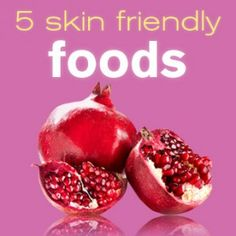 5 Skin-Friendly Foods #skincare #food #health