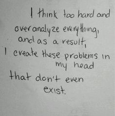 Used to do this. Had to change the way I think. Amazing how I look at things has changed how I feel. Quotes To Live By, Me Quotes, Hubby Quotes, Quotable Quotes, Poetry Quotes, In Vino Veritas, Bpd, Describe Me, Social Anxiety