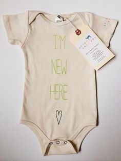 Hey, I found this really awesome Etsy listing at https://www.etsy.com/listing/208483838/im-new-here-baby-boy-girl-unisex-infant