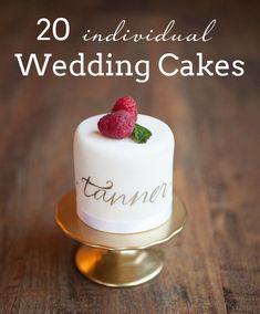 20 Individual Wedding Cakes | SouthBound Bride www.southboundbride.com Credit: Nancy Ray