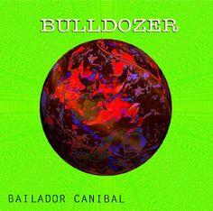 """Te presentamos """"Bailador Caníbal"""", el segundo EP de Bulldozer, un interesante agrupación cachaca."""