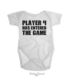 Player 4 Has Entered the Game - available in other design colors, infant shirts, toddler shirts, and baby bodysuits