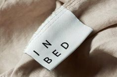 Garment label, clothing label, branding, product design, brand, brand ID, In BED, Bed label, stylelist.ED, stylelistED, Eva Vaughan.