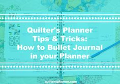 How to Bullet Journal in Your Planner   The Quilter's Planner