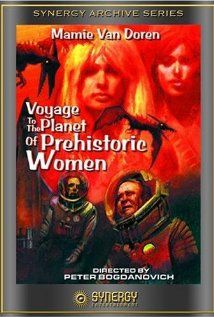 """Voyage to the Planet of Prehistoric Women.""  Astronauts landing on Venus encounter dangerous exotic creatures and almost meet some sexy Venusian women who like to sunbathe in hip-hugging skin-tight pants and seashell bras."