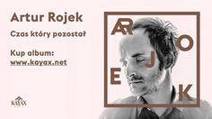 Artur Rojek - Czas który pozostał (Audio)