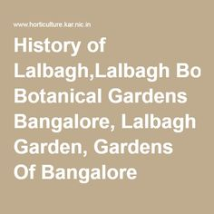 History of Lalbagh,Lalbagh Botanical Gardens Bangalore, Lalbagh Garden, Gardens Of Bangalore Karnataka, Lal Bagh Garden In Bangalore, Lal Bagh Garden Of Bangalore India, Tourist Attractions In Bangalore, Indian Gardens, Karnataka Gardens, Bangalore Gardens, Tourist Place In South India, Tours In South India, Lal Bagh Gardens In Bangalore India, Lalbagh Park, Parks In Bangalore, Botanical Garden's In South Asia, Lalbagh Flower Show, Bangalore Holiday Package, Bangalore Tourist Places.