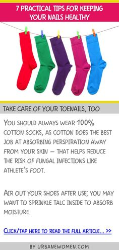7 practical tips for keeping your nails healthy - Take care of your toenails, too