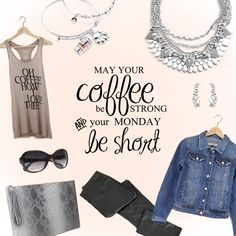 Feeling the monday morning blues? Grab a cup of joe and a comfy outfit and start your week off right! SHOP: http://bit.ly/1HkPUz4 #justjewelry #jewelry #coffee #monday #fashionaccessories #springfashion