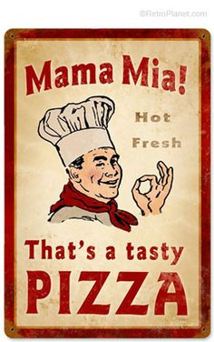 image of Mama Mia Pizza Metal Sign