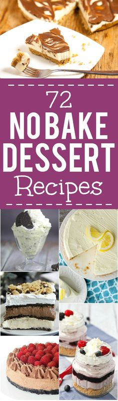 72 No Bake Dessert Recipes perfect for an easy Summer dessert or a quick and easy dessert recipe any time. Satisfy your sweet tooth without the oven with these 72 quick, easy, and scrumptious No Bake Dessert recipes that everyone will love.  Yes! Dessert made easy!