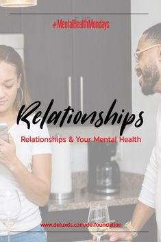 Mental Health, Foundation, Relationship, Foundation Series, Relationships