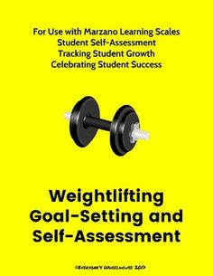 Weightlifting Unit Goal-Setting and Self-Assessment Rubric Physical Education Lesson Plans, Student Self Assessment, Learning Goals, Student Success, Teaching Tips, Rubrics, Goal Planning, The Unit, Tools