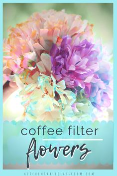 Coffee Filter Flowers & Other Easy Coffee Filter Crafts - The Kitchen Table Classroom These coffee filter flowers are one of my favorite coffee filter crafts ever! Check out the easy process to make them plus nine other coffee filter crafts! Easy Arts And Crafts, Diy And Crafts Sewing, Easy Crafts For Kids, Arts And Crafts Projects, Arts And Crafts Supplies, Easy Diy Crafts, Children Crafts, Decor Crafts, Coffee Filter Crafts
