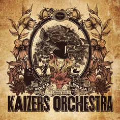 """Die Polizei (The Police), a song by Kaizers Orchestra on Spotify.. drøm videre ..""""Violetta"""". Goood skills from Norway yes"""