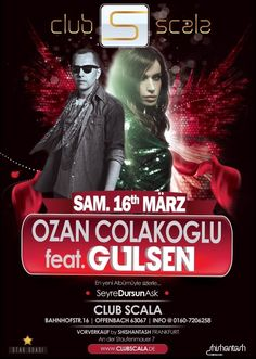 Hazır mısın Almanya? Ozan Çolakoğlu feat. Gülşen 16 mart'13 cumartesi Club Scala | Frankfurt sahnesinde...