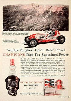 Worlds Toughest Uphill Race - Champion Spark Plugs; December 1951 #vintageads #Ads #vintage #PrintAd #tvads #advertising #BrandScience #influence #online #Facebook #submissions #marketing #advertising