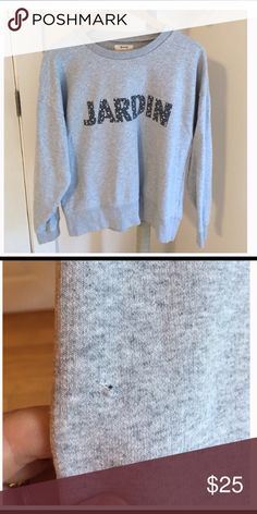 """Madewell """"Jardin"""" Sweatshirt Gorgeous grey Madewell sweatshirt with Jardin screenprint across the front--it has one very tiny puncture as shown in pic 2.  This is a re-Posh I never wore.  I'm re-Poshing the pics, too. Madewell Tops Sweatshirts & Hoodies"""