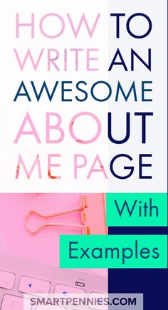 How to write an about me page. Find out how you to can create a killer ABOUT ME page including examples to help you out. If you need fresh ideas to help you create an Awesome About me page then this post will help you out with great tips.