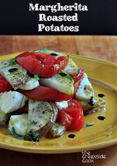 The classic flavor of a Margherita pizza in an easy side dish - or even a full meal for Meatless Monday! Margherita Roasted Potatoes - The Creekside Cook