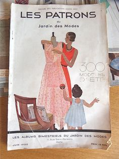"""1930 Vintage French Fashion Magazine """"Le Jardin des Modes"""" Sewing Pattern Edition  June 1930 di sweetbrocante su Etsy https://www.etsy.com/it/listing/272842770/1930-vintage-french-fashion-magazine-le"""