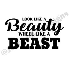 Look Like a Beauty Wheel Like a Beast - Jeep Girl Vinyl Decal Jeep Wrangler Stickers, Wrangler Car, Jeep Decals, Truck Stickers, Truck Decals, Vinyl Decals, Jeep Wranglers, Jeep Wrangler Quotes, Jeep Wrangler Accessories