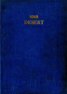 1918 Desert, University of Arizona Yearbook