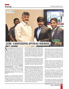We are glad to inform to our beloved customers that our visionary founder of TRUZIO technologies App Mr. Sanjay Kappaghantula and Chief Marketing Officer Mr. V.V. Ramanjaneyulu presenting Uzzme App to Andhra Pradesh Chief Minister Shri Nara Chandra Babu Naidu and explaining about the features which published in Amaravathi Times Magazine. UzzMe app allows everyone shop in local retail and grocery shops, browse information about other daily need stores as well. #Savetime #Playstoreapp #iosapp