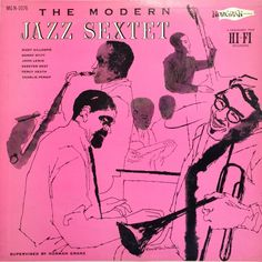 The Modern Jazz Sextet feat. Dizzy Gillespie (Full Album)