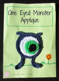 One Eyed Monster Applique by Knot Your Nana's Crochet ~ FREE - CROCHET