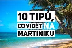 Martinik aneb Francie v srdci Karibiku Elba, Rum, Island, Beach, Water, Outdoor, Caribbean, Gripe Water, Outdoors