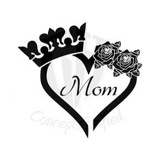 Mothers Day Drawings Discover Mom Heart Rose Crown Reusable Stencil (Many Sizes) Queen Wallpaper Crown, Queens Wallpaper, Tattoo Mama, Mom Tattoos, King And Queen Pictures, Crown Tattoo Design, Crown Tattoo Men, Crown Stencil, Mothers Day Drawings