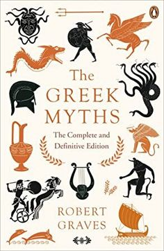 [Free eBook] The Greek Myths: The Complete and Definitive Edition Author Robert Graves, Mythology Books, Greek Mythology, Got Books, Books To Read, Goodbye To All That, Battle Of The Somme, Penguin Books, Agatha Christie, Book Photography