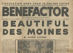 """Benefactor Newspaper Volume 4 Number 8 - """"Beautiful Des Moines"""" - by Alfred W. Lawson."""