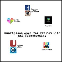 Awesome Apps for Project Life & Other Scrapping
